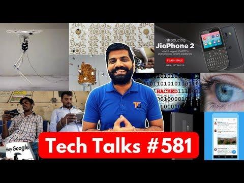 Tech Talks #581 - JioPhone 2 Sale, Delhi Free WiFi, S10 5G, Oppo R17 Pro, ISRO Missions, Twitter