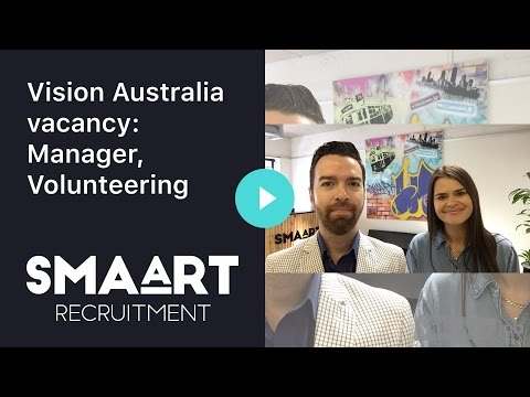 Vision Australia vacancy: Manager, Volunteering