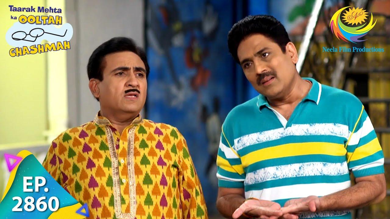 Download Taarak Mehta Ka Ooltah Chashmah - Episode 2860 - Full Episode