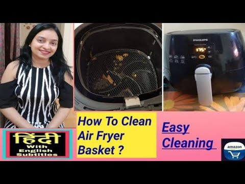 demo-how-to-clean-philips-air-fryer-basket---in-hindi