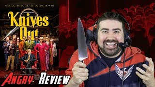 Knives Out Angry Movie Review