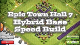 Clash Of Clans Epic Town Hall 7 Hybrid Base Speed Build Vloggest