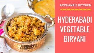 Hyderabadi Vegetable (Veg) Biryani Recipe by Archana
