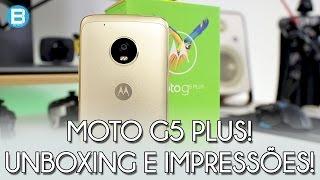 MOTO G5 PLUS - UNBOXING E PRIMEIROS DETALHES! VEM CONHECER!