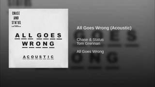 All Goes Wrong Acoustic