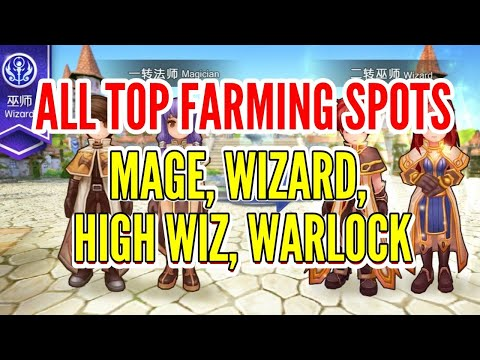ALL TOP FARMING SPOTS OF MAGE, WIZARD, HIGH WIZARD, and Warlock in Ragnarok M: Eternal Love