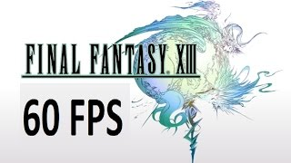 Final Fantasy XIII PC Review (60fps!) - Theje