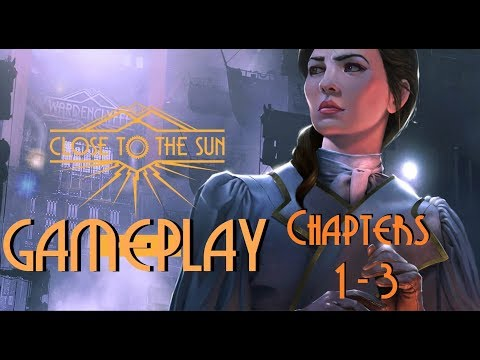 Close To The Sun Gameplay 4K Chapters 1 - 3
