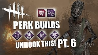 UNHOOK THIS! PT. 6 | Dead By Daylight THE HAG PERK BUILDS