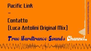 Pacific Link - Contatto (Luca Antolini Original Mix)