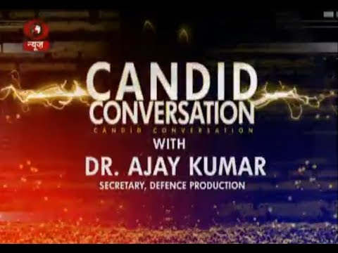 Candid Conversation with Dr Ajay Kumar, Secretary, Defence Production | 15/04/2018
