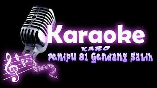 (Karaoke Karo No Vokal) lagu penipu 81 Versi Gendang Salih