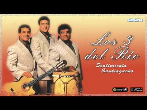 Los 3 del Río. Sentimiento Santiagueño. El mejor Folklore. Full album