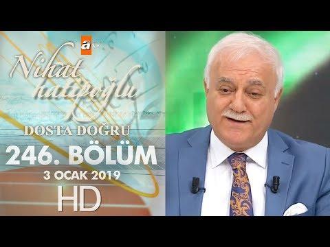 Nihat Hatipoğlu Dosta Doğru - 3 Ocak 2019