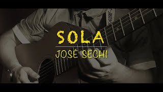 José Sechi - Sola