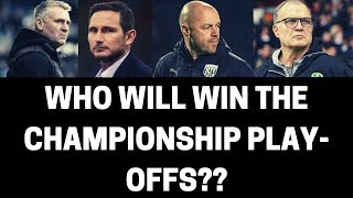 Who Will Win The Championship Play-Offs??