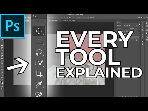 Adobe Photoshop Tutorial: EVERY Tool in the Toolbar Explained and Demonstrated