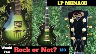 When a Refinish Job Goes Right! Green Burst Les Paul Menace | Would You Rock Or Not? Ep 130