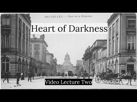 Heart of Darkness Video Lecture Two