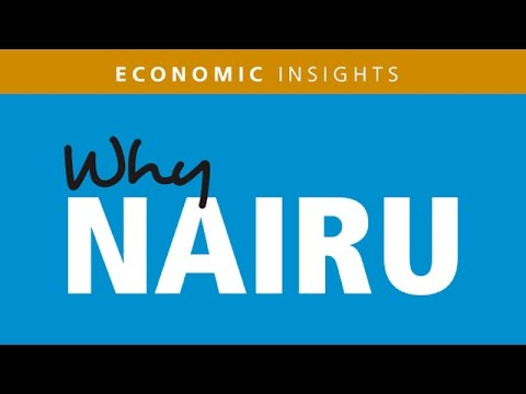 NAIRU: What it is and why it matters