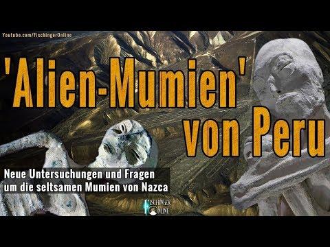 Alien Mumien von Peru: Neue Untersuchungen und Fragen um die seltsamen Mumien von Nazca