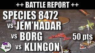 Star Trek Attack Wing Battle Report (Species 8472 Vs Jem'Hadar Vs Borg Vs Klingon)
