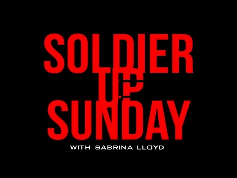 Soldier Up Sunday March 2017  Sabrina Lloyd