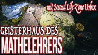 GEISTERHAUS des Mathelehrers (mit Second Life Zone Urbex)