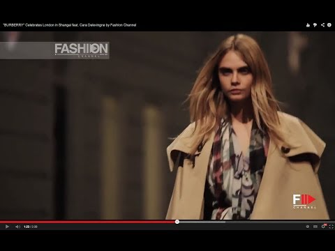 """BURBERRY"" Celebrates London in Shanghai feat. Cara Delevingne by Fashion Channel"