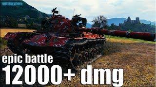 12000 dmg M48A5 Patton World of Tanks