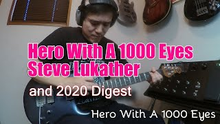 Steve Lukather - Hero With A 1000 Eyes (Guitar Cover) and 2020 Dijest видео