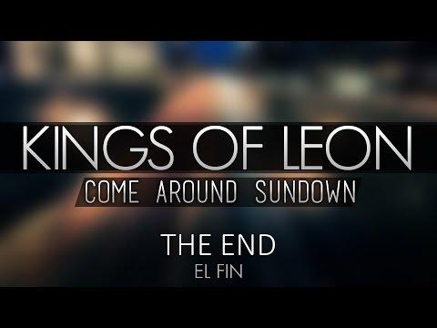 Kings Of Leon - The End (Lyrics)