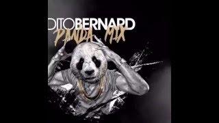 DJ Dito Bernard - Panda Mix