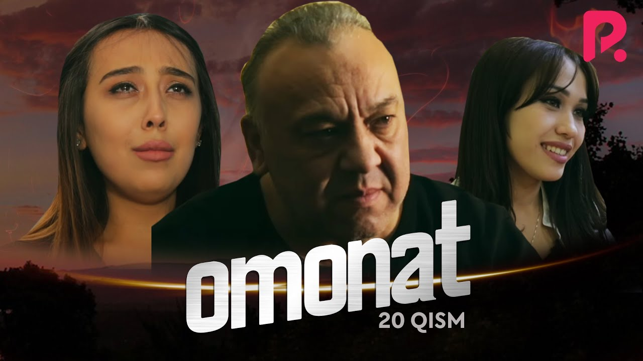Omonat (o'zbek serial) | Омонат (узбек сериал) 20-qism #UydaQoling