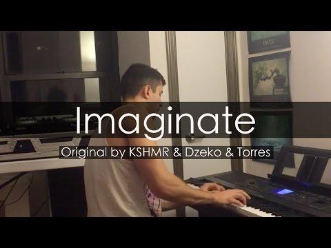 """""""Imaginate"""" - KSHMR, Dzeko & Torres (Piano Cover) - Niko Kotoulas"""