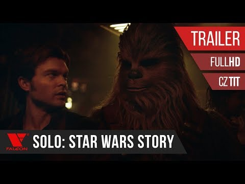 Solo: Star Wars Story (2018) Full HD trailer #2 [CZ TIT]