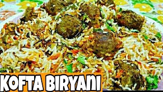KOFTA BIRYANI ||  Try this unique & delicious || Lucknowi style By zaika-e-Lucknow