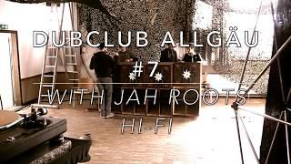 DubClub Allgäu #7 Jah Roots Hifi /// Irie Subsetters Soundsystem