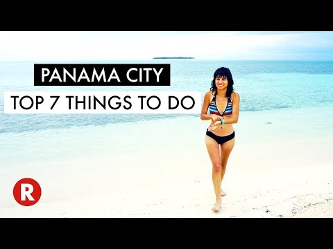 Top 7 Things To Do In Panama City // Dont Miss These Spots! // Panama Travel Tips 2017