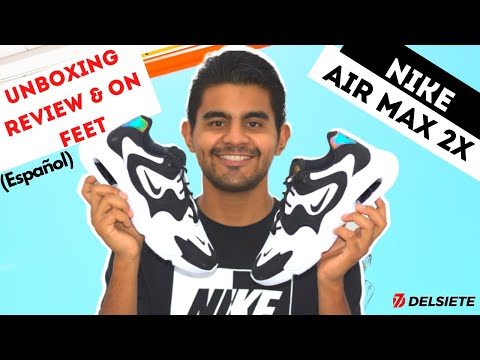 NIKE AIR MAX 2X UNBOXING REVIEW & ON FEET ESPAÑOL / DELSIETE REVIEWS