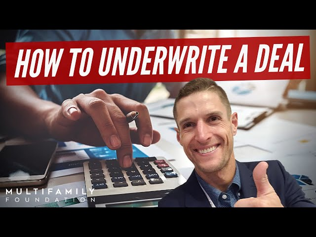 How to Underwrite a Deal