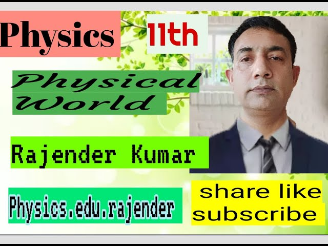 Physics 11th Chapter 1, physics and its scope