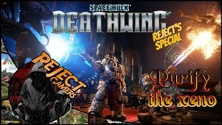 Reject Special: Space Hulk - Deathwing [Beta] - Purify the Xeno! PC Multiplayer