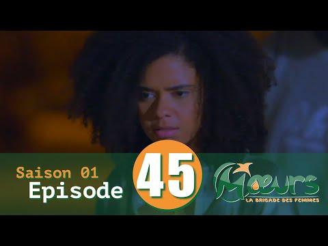 MOEURS, la Brigade des Femmes - saison 1 - épisode 45 ¨VOSTFR¨