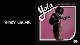 Yola - Shady Grove [Official Audio]