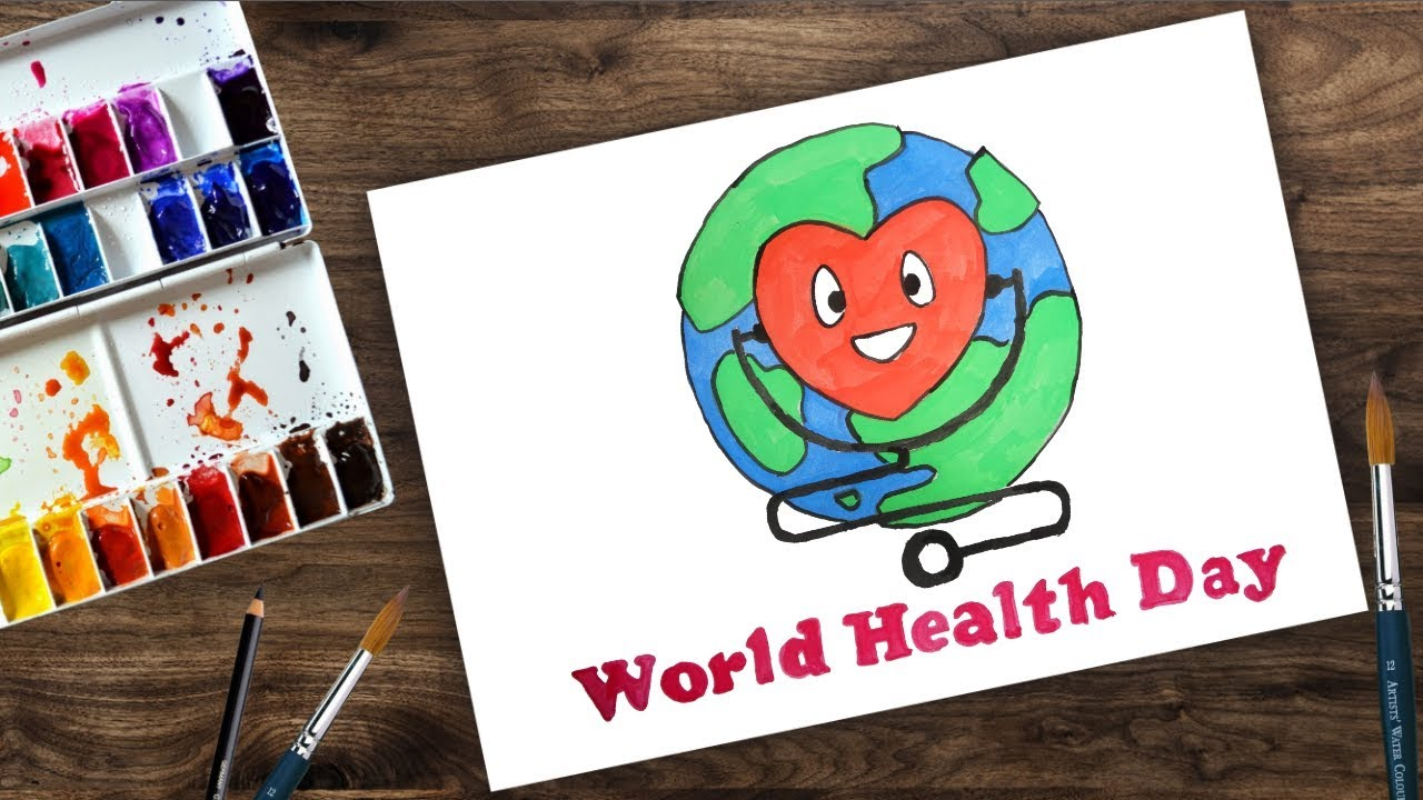 Poster Of The World World Health Day Poster Drawing Drawing For Kids