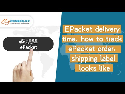 EPacket delivery time, how to track ePacket order, shipping label looks like