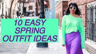 10 EASY SPRING OUTFIT IDEAS | Monroe Steele