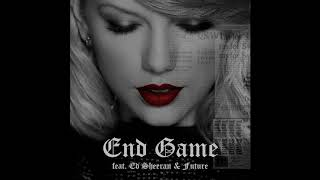 Taylor Swift - End Game (feat. Ed Sheeran and Future) (Official Audio) from Reputation