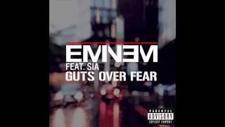 Eminem - Guts Over Fear ft Sia